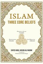 Cover:Islam Three Core Beliefs